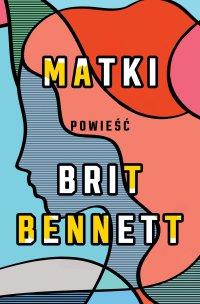 Matki - Brit Bennett - ebook