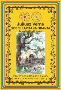 Dzieci kapitana Granta. Część 2. Australia - Juliusz Verne - ebook