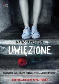 Uwięzione - Natasha Preston - ebook