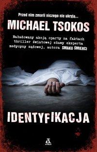 Identyfikacja - Michael Tsokos - ebook