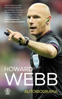 Howard Webb. Autobiografia