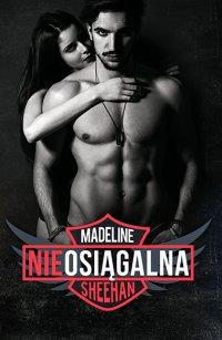 Nieosiągalna - Madeline Sheehan - ebook