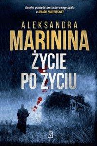 Życie po życiu - Aleksandra Marinina - ebook