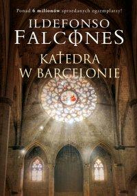 Katedra w Barcelonie - Ildefonso Falcones - ebook