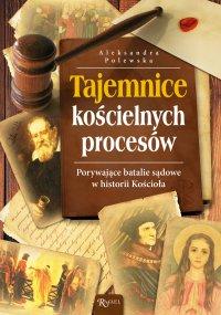 Tajemnice kościelnych procesów