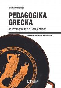 Pedagogika grecka od Protagorasa do Posejdoniosa