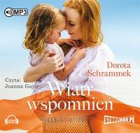 Wiatr wspomnień - Dorota Schrammek - audiobook