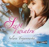 Szept wiatru - Sylwia Trojanowska - audiobook