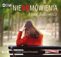 Niedomówienia - Anna Sakowicz - audiobook