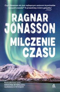Milczenie czasu - Ragnar Jonasson - ebook