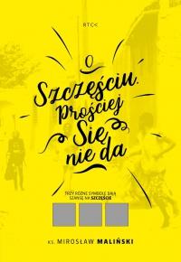 O szczęściu. Prościej się nie da - ks. Mirosław Maliński - audiobook