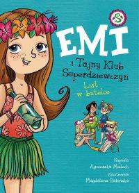 Emi i Tajny Klub Superdziewczyn. Tom. 8. List w butelce - Agnieszka Mielech - ebook