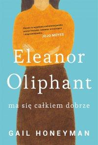 Eleanor Oliphant ma się całkiem dobrze - Gail Honeyman - ebook