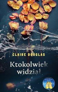 Ktokolwiek widział... - Claire Douglas - ebook
