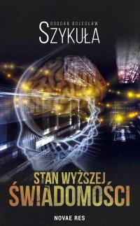 Stan wyższej świadomości - Bogdan Bolesław Szykuła - ebook