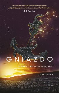 Gniazdo - Maria Dahvana Headley - ebook