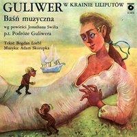 Guliwer w Krainie Liliputów
