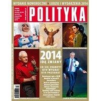 AudioPolityka Nr 01 z 27 grudnia 2013 - wydanie noworoczne: Ludzie i wydarzenia 2014