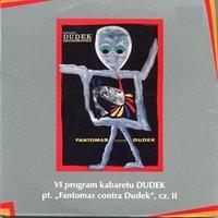 """Fantomas contra Dudek"" cz.II Kabaret Dudek"