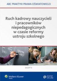Ruch kadrowy nauczycieli i pracowników niepedagogicznych w czasie reformy ustroju szkolnego - Elżbieta Piotrowska-Albin - ebook