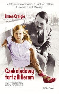 Czekoladowy tort z Hitlerem - Emma Craigie - ebook