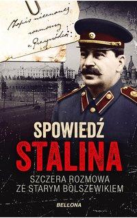 Spowiedź Stalina. Szczera rozmowa ze starym bolszewikiem - Christopher Macht - ebook