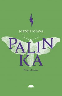 Palinka. Prozy z Banatu - Matej Horava - ebook