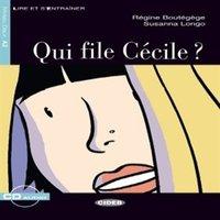 Qui file Cecile?
