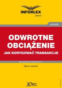 Odwrotne obciążenie jak korygować transakcje - Marcin Jasiński - ebook