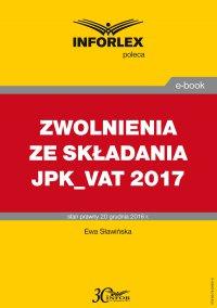 Zwolnienia ze składania JPK- VAT 2017