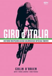 Giro d'Italia. Historia najpiękniejszego wyścigu kolarskiego świata - Colin OBrien - ebook