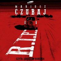 R.I.P. - Mariusz Czubaj - audiobook