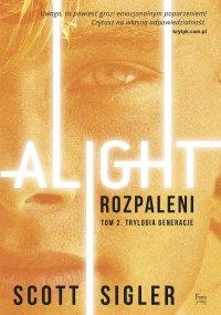 Alight/Rozpaleni - Scott Sigler - ebook