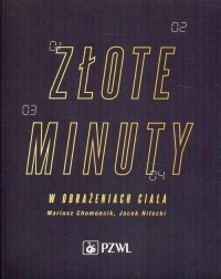 Złote minuty w obrażeniach ciała - Mariusz Chomoncik - ebook