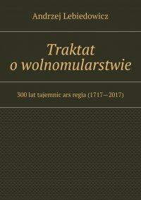 Traktat owolnomularstwie