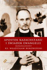 Apostoł Kazachstanu i Świadek Ewangelii