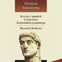 Kryzys i upadek Cesarstwa Zachodniorzymskiego
