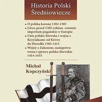 O polską koronę 1382-1385
