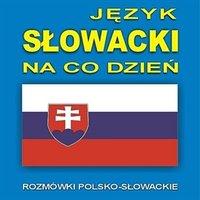Język słowacki na co dzień