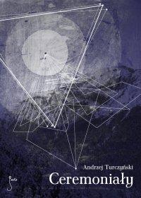 Ceremoniały - Andrzej Turczyński - ebook