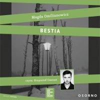 Bestia. Studium zła - Magda Omilianowicz - audiobook