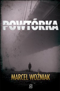 Powtórka - Marcel Woźniak - ebook