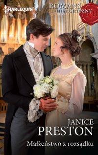 Małżeństwo z rozsądku - Janice Preston - ebook