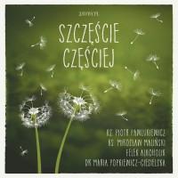 Szczęście częściej - dr Maria Popkiewicz-Ciesielska - audiobook