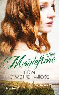 Pieśni o wojnie i miłości - Santa Montefiore - ebook