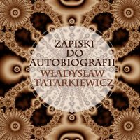 Zapiski do autobiografii
