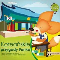 Podróże Fenka. Koreańskie Przygody Fenka