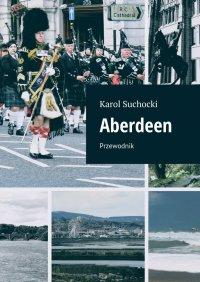 Aberdeen - Karol Suchocki - ebook