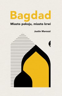Bagdad - Justin Marozzi - ebook