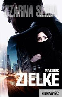 Nienawiść - Mariusz Zielke - ebook